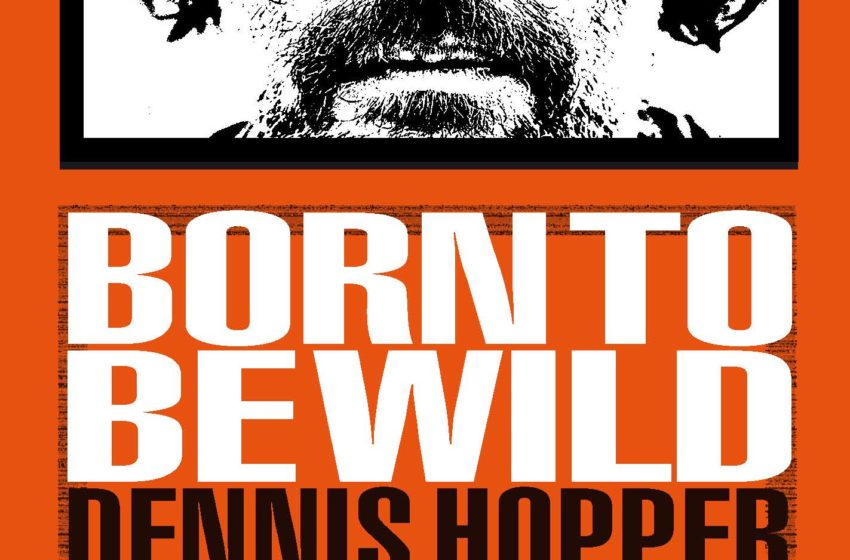 Tom Folson • «Dennis Hopper…le rêve américain»