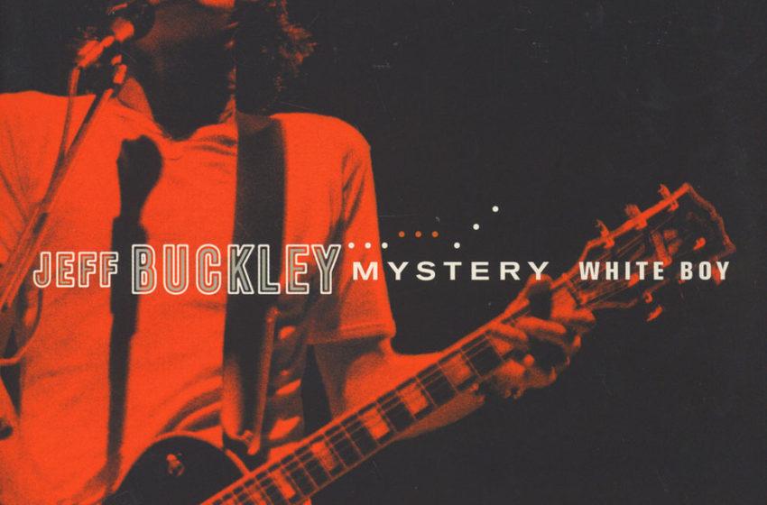 Jeff Buckley • Chronique de l'album Mystery White Boy
